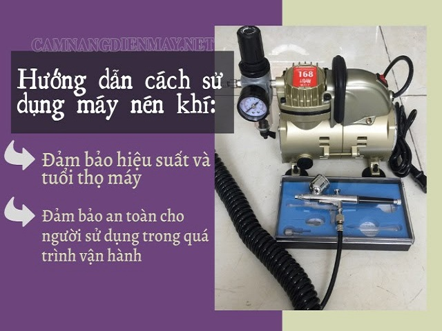 Lưu ý sử dụng máy nén khí an toàn