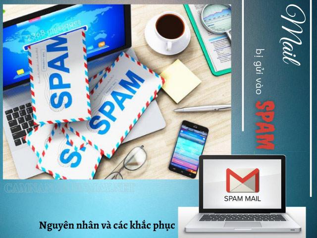 Mail bị gửi vào spam: Nguyên nhân và cách khắc phục
