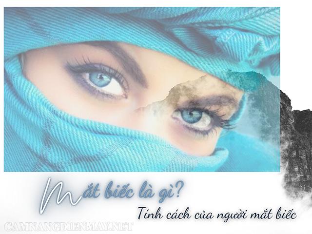 Đôi mắt biếc là đôi mắt như thế nào?