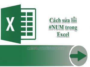 Với những người thường xuyên làm việc trên Excel thì lỗi #NUM không còn quá xa lạ