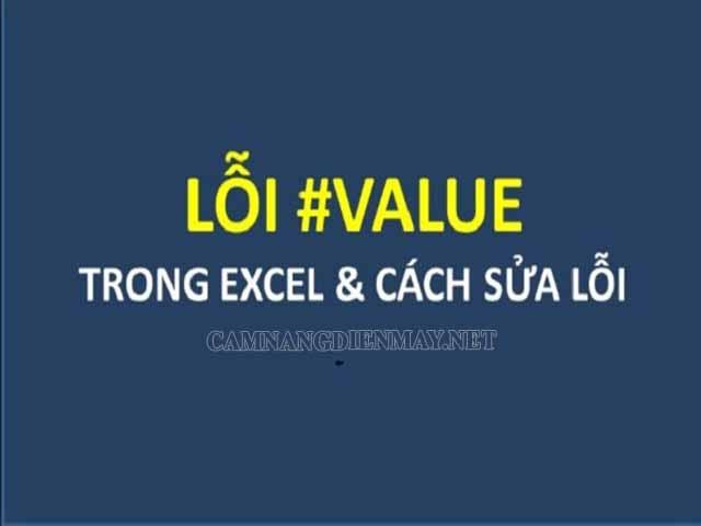 Lỗi #VALUE trong excel xảy ra trong quá trình người sử dụng tạo lập công thức
