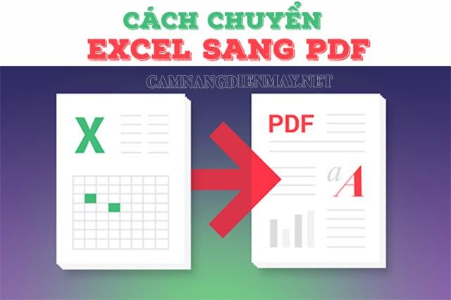 Cách chuyển excel sang pdf