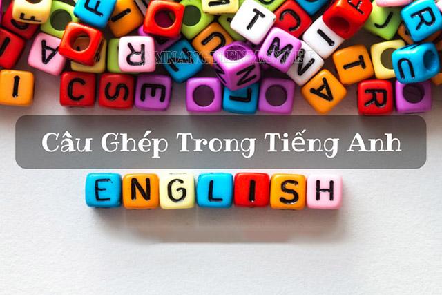 Câu ghép trong tiếng Anh là gì?