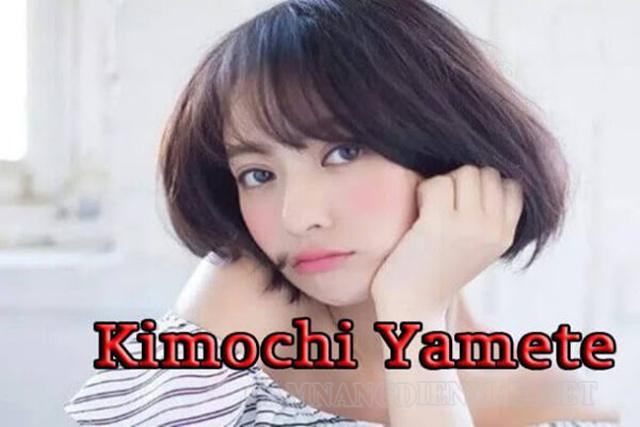 """Yamate Kimochi có phải là từ nhạy cảm, """"bậy bạ"""" không?"""