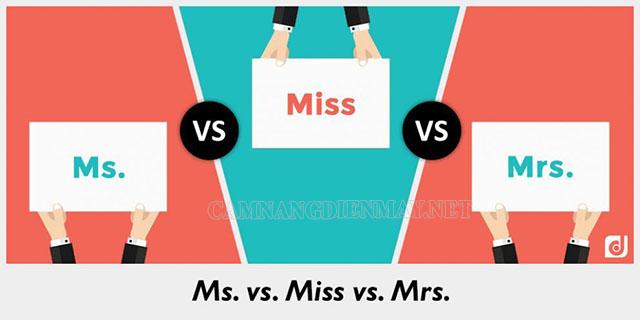 Ms. Mrs đều dùng để nói về đối tượng là phụ nữ