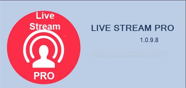 Khi sử dụng ứng dụng live stream pro, mọi thiết bị của bạn phải đồng bộ về mạng wifi