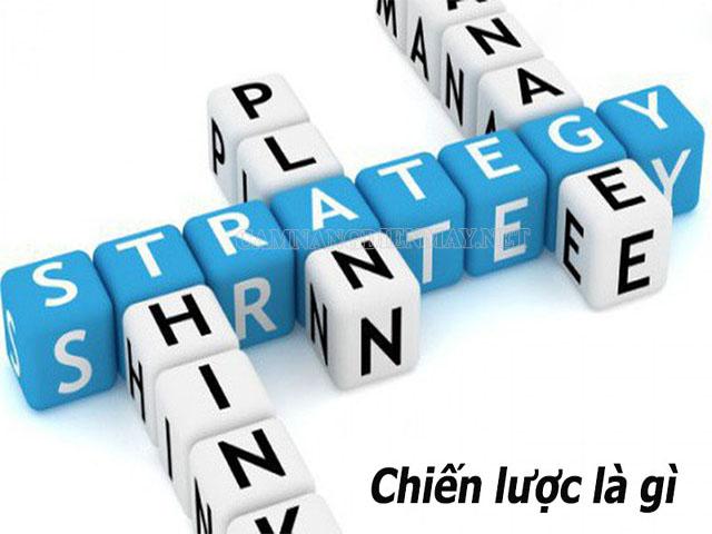 Chiến lược là gì
