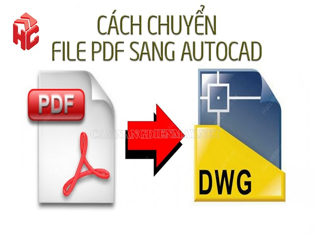 Cách chuyển PDF sang CAD