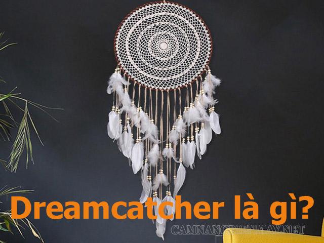 Dreamcatcher là gì