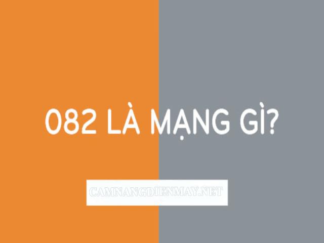 082 là mạng gì