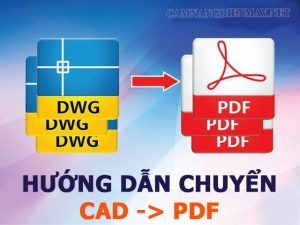 chuyển cad sang pdf