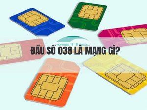 Tìm hiểu thông tin về mạng 038 là mạng gì?